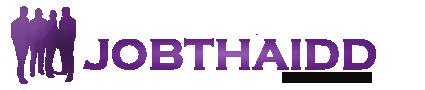 งานราชการ 2561 หางานราชการ เปิดสอบราชการ- JOBTHAIDD